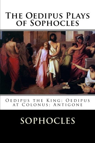 an analysis of sophocles oedipus the king Character analysis in oedipus the king oedipus : oedipus is the king of thebes at the start of oedipus the king , many of the events for which he is known have already elapsed, including the answering of the sphinx's riddle, the murdering of laius, and the union with jocasta.