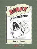 Binky to the Rescue (A Binky Adventure)