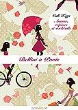 Bellini � Paris, �pisode 6: Amour, copines et cocktails, saison 1