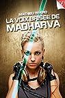 La voix brisée de Madharva par Rivero