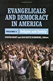 img - for Evangelicals and Democracy in America, Vol. 1: Religion and Society book / textbook / text book