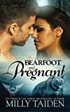 Bearfoot and Pregnant (Paranormal Dating Agency) (Volume 10)