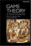 img - for Game Theory: A Critical Introduction by Shaun P. Hargreaves Heap (1995-03-30) book / textbook / text book