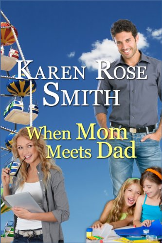 When Mom Meets Dad (Finding Mr. Right series)