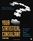 img - for Your Statistical Consultant: Answers to Your Data Analysis Questions 2nd (second) by Newton, Rae R., Rudestam, Kjell E. (Erik) (2012) Paperback book / textbook / text book