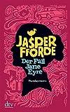 Der Fall Jane Eyre: Roman (dtv Unterhaltung)