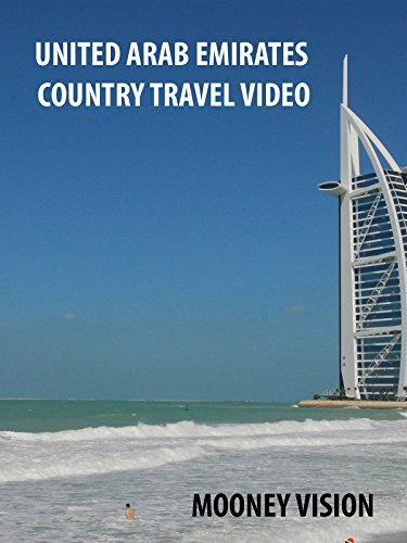 United Arab Emirates Country Travel Video