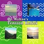 Dr. Walton's Stress Relief | James Walton