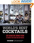 World's Best Cocktails: 500 Signature...