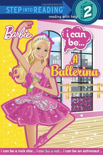 Barbie I Can Be... a Ballerina (Step Into Reading - Level 2 - Quality)