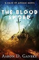 The Blood Sword (hand Of Adonai Series Book 2)