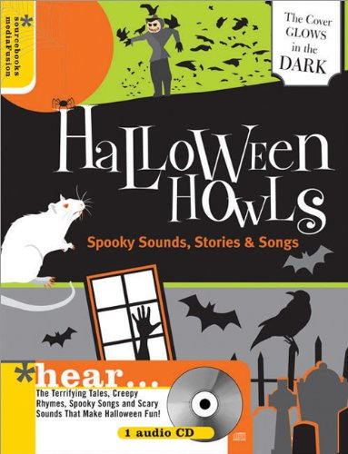 Halloween Howls With Audio CD: Spooky Sounds, Stories and Songs (Sourcebooks)