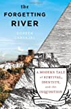 Doreen Carvajal The Forgetting River: A Modern Tale of Survival, Identity, and the Inquisition