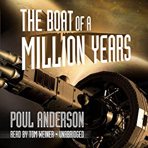 The Boat of a Million Years | [Poul Anderson]