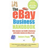 The eBay Business Handbook: How anyone can build a business and make serious money on eBay.co.ukby Robert Pugh