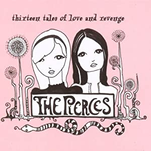 13 Tales Of Love And Revenge by Pierces (2007) Audio CD