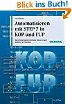 Automatisieren mit STEP 7 in KOP und...