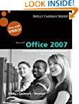 Microsoft Office 2007 (Shelly Cashman...