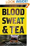 Blood, Sweat and Tea: Real Life Adven...