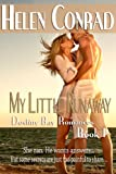 img - for My Little Runaway (Destiny Bay Romances-Forever Yours 1) book / textbook / text book