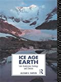 img - for Ice Age Earth: Late Quaternary Geology and Climate book / textbook / text book