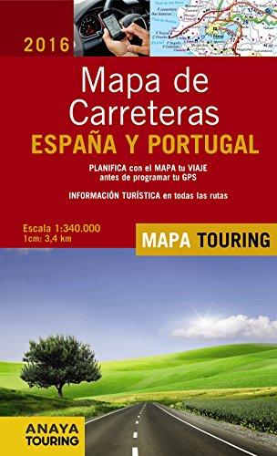 Mapa De Carreteras De España Y Portugal 1:340.000. 2016 (Mapa Touring)