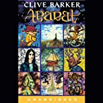 Abarat (       UNABRIDGED) by Clive Barker Narrated by Richard Ferrone