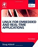 Linux for Embedded and Real-time Applications, Third Edition (Embedded Technology)