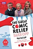 The Great Comic Relief Bake Off: 13 Easy Recipes Perfect for a Bake Sale (Comic Relief 2013) Great British Bake Off