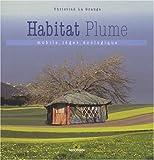 echange, troc Christian La Grange - L'Habitat plume : Mobile, léger, écologique