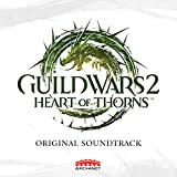 Guild Wars 2: Heart of Thorns (Original Soundtrack)