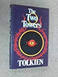 The Two Towers - Being The Second Part Of The Lord Of The Rings J. R. R. Tolkien