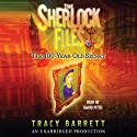 The 100-Year-Old Secret: The Sherlock Files #1 (       UNABRIDGED) by Tracy Barrett Narrated by David Pittu