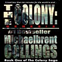 The Colony: Genesis (       UNABRIDGED) by Michaelbrent Collings Narrated by John Alexander Brancy