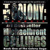 The Colony: Genesis | [Michaelbrent Collings]