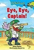 Jane Clarke Eye Eye, Captain! (Chameleons)