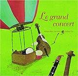 """Afficher """"Le Grand concert"""""""