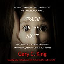 Stolen in the Night Audiobook by Gary C. King Narrated by J. Scott Bennett