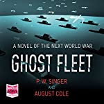 Ghost Fleet | P. W. Singer,August Cole