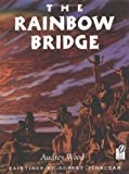 The Rainbow Bridge (015202106X) by Wood, Audrey