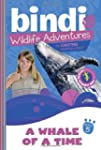 Whale of a Time: Bindi Wildlife Adven...