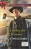 A Cowboy for Christmas (Wyoming Legacy)
