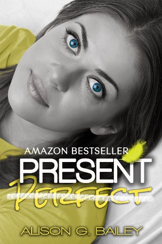Present Perfect by Alison Bailey