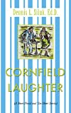 img - for Cornfield Laughter: (A Short Novel and Ten Short Stories) book / textbook / text book