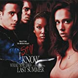 Ost OST-STILL I KNOW WHAT YOU DID LAST SUMMER