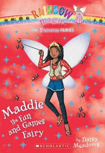 Princess Fairies #6: Maddie The Fun And Games Fairy: A Rainbow Magic Book front-1044136