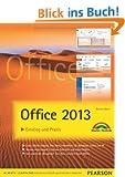 Office  2013 - farbig visuell lernen: Einstieg und Praxis (Sonstige B�cher M+T)
