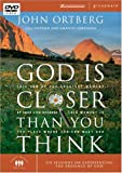 John Ortberg GOD IS CLOSER THAN YOU THINK DVD: This Can Be the Greatest Moment of Your Life Because This Moment Is the Place Where You Can Meet God (Zondervangroupware Small Group Edition)