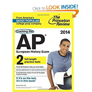 Cracking the AP European History Exam, 2014 Edition (College Test Preparation) by Princeton Review