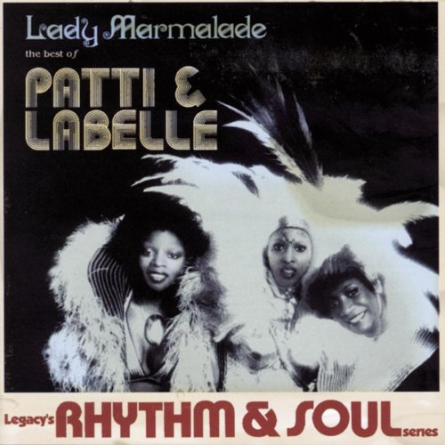 Patti Labelle - Lady Marmalade The Best Of... - Zortam Music